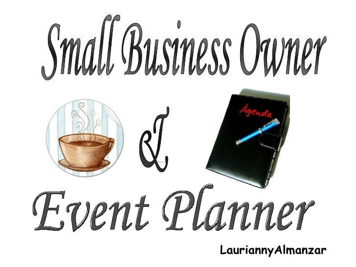 LauriannyAlmanzar Small Business Owner  & Event Planner