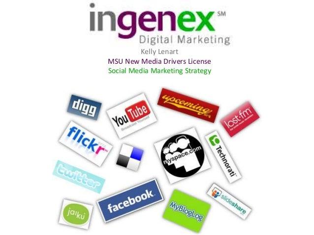 Kelly Lenart MSU New Media Drivers License Social Media Marketing Strategy