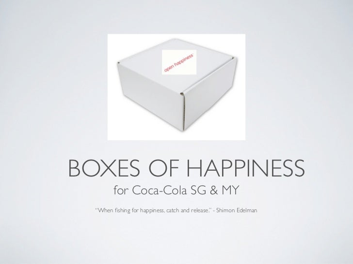 "BOXES OF HAPPINESS         for Coca-Cola SG & MY  ""When fishing for happiness, catch and release."" - Shimon Edelman"