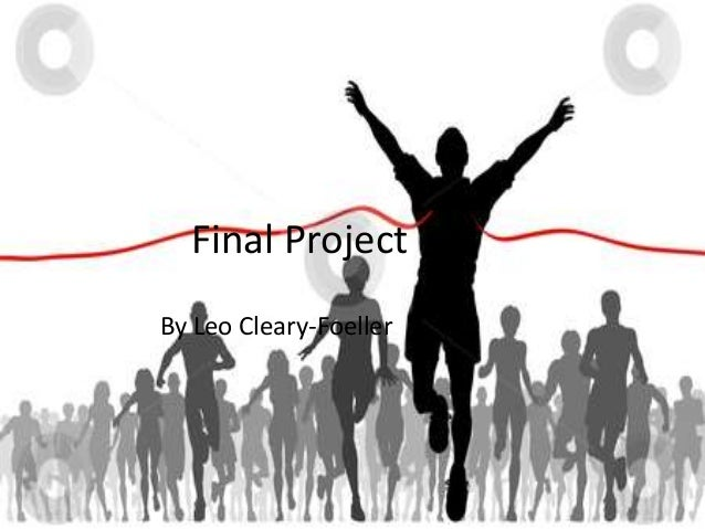 Final ProjectBy Leo Cleary-Foeller