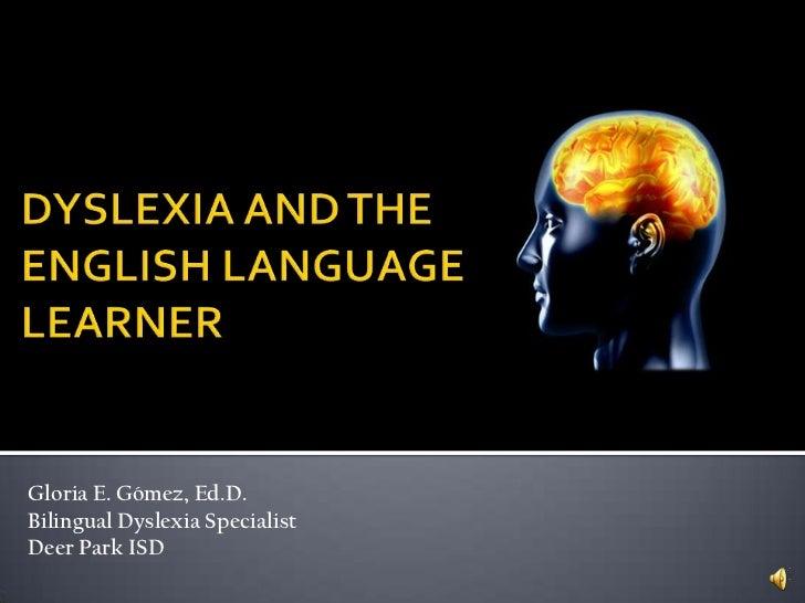 Final project dyslexia -gomez 5-1-11