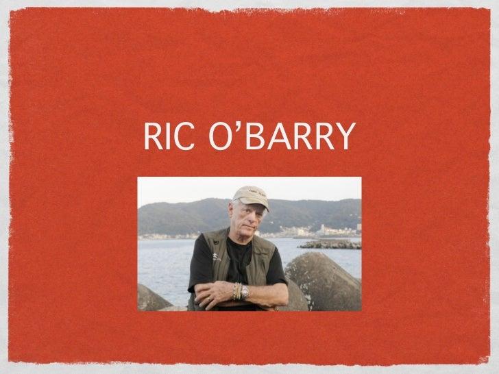 Ric O'Barry: A Dolphin's Hero