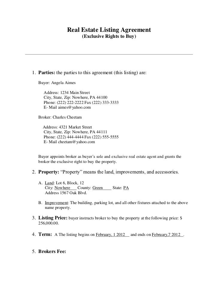 Real Estate Listing Agreement                             (Exclusive Rights to Buy)1. Parties: the parties to this agreeme...