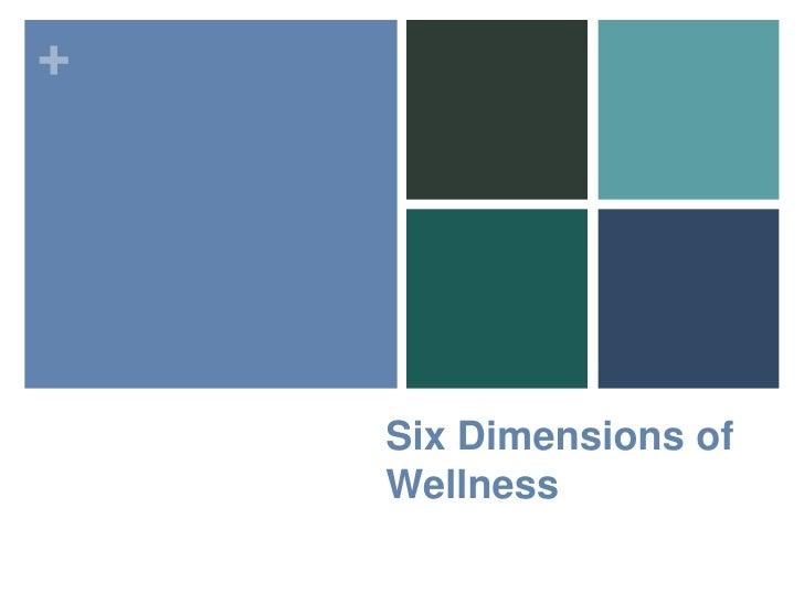 Six Dimensions of Wellness<br />