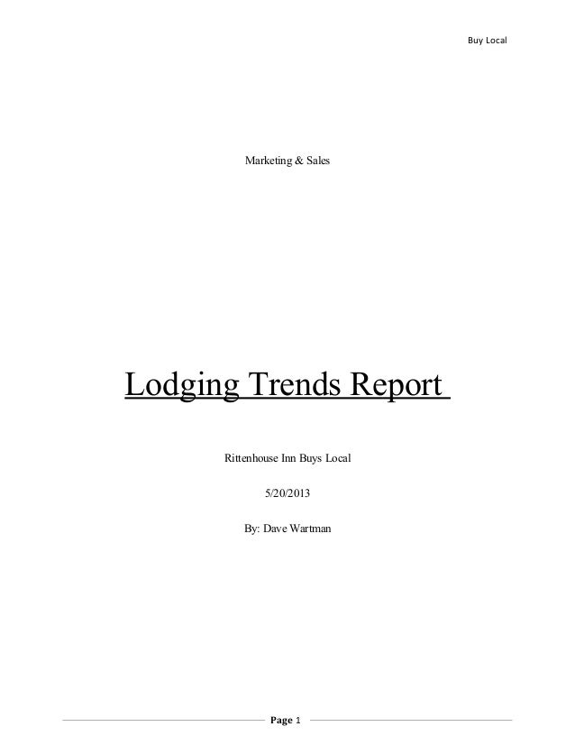 Buy LocalMarketing & SalesLodging Trends ReportRittenhouse Inn Buys Local5/20/2013By: Dave WartmanPage 1