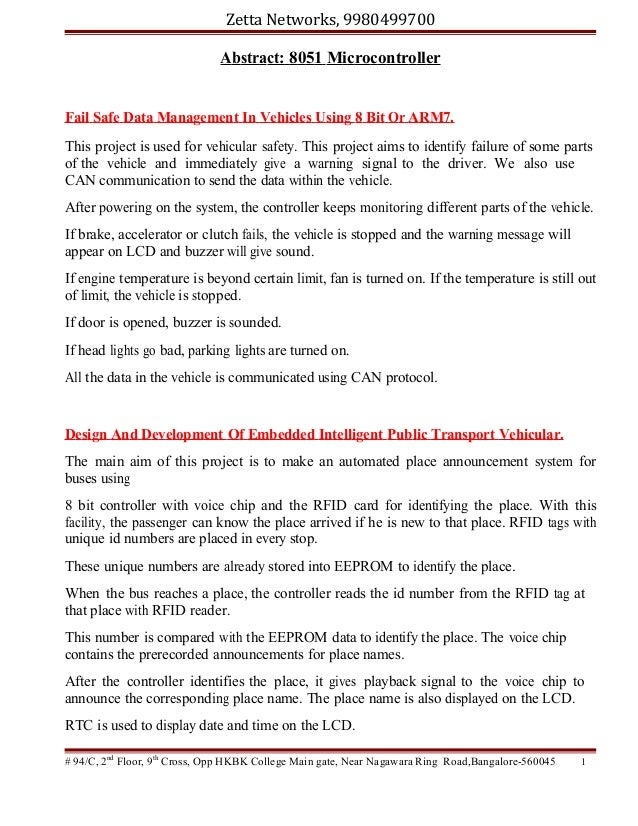 Zetta Networks, 9980499700 Abstract: 8051 Microcontroller  Fail Safe Data Management In Vehicles Using 8 Bit Or ARM7. This...
