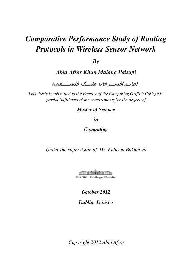 Comparative Performance Study of Routing Protocols in Wireless Sensor Network By Abid Afsar Khan Malang Palsapi (‫فی‬ ‫س‬ ...