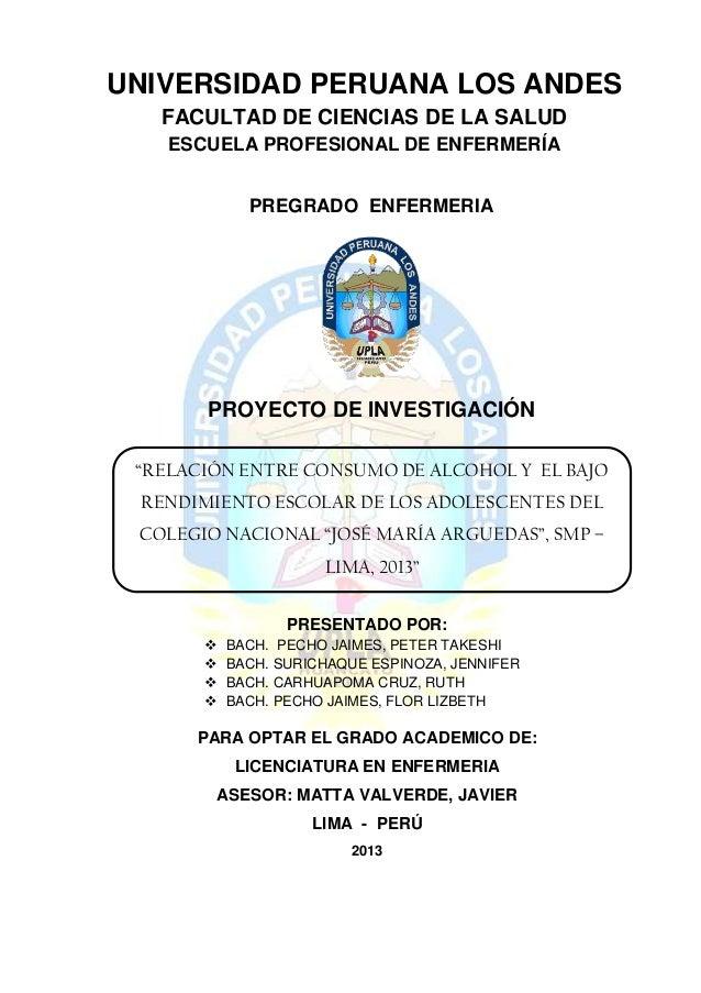 PREGRADO ENFERMERIA PROYECTO DE INVESTIGACIÓN PRESENTADO POR:  BACH. PECHO JAIMES, PETER TAKESHI  BACH. SURICHAQUE ESPIN...