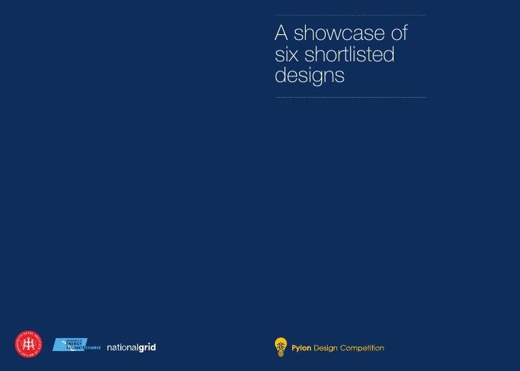 A showcase ofsix shortlisteddesigns