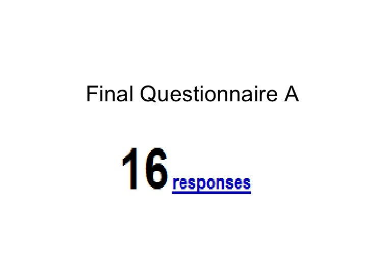 Final Questionnaire A