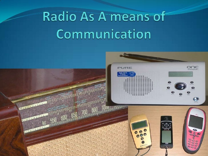 Radio As A means of Communication<br />