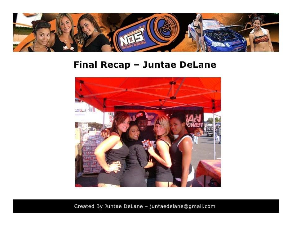 Final Recap – Juntae DeLane     Created By Juntae DeLane – juntaedelane@gmail.com