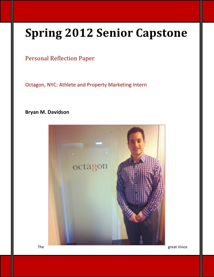 Spring 2012 Senior CapstonePersonal Reflection PaperOctagon, NYC: Athlete and Property Marketing InternBryan M. Davidson  ...
