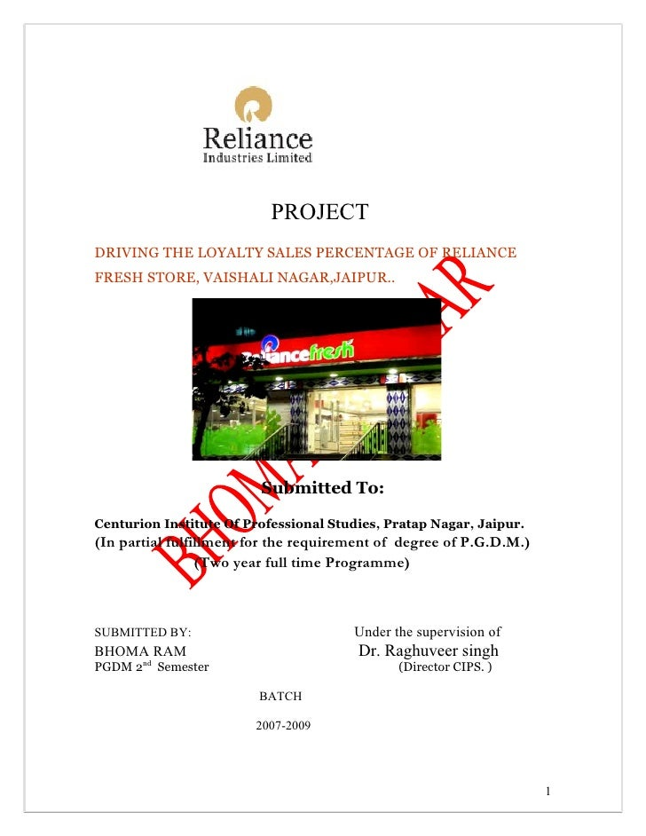 PROJECT DRIVING THE LOYALTY SALES PERCENTAGE OF RELIANCE FRESH STORE, VAISHALI NAGAR,JAIPUR..                             ...