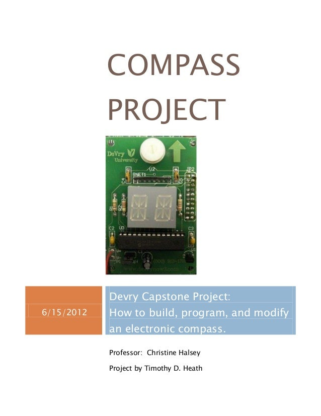 COMPASS            PROJECT            Devry Capstone Project:6/15/2012   How to build, program, and modify            an e...