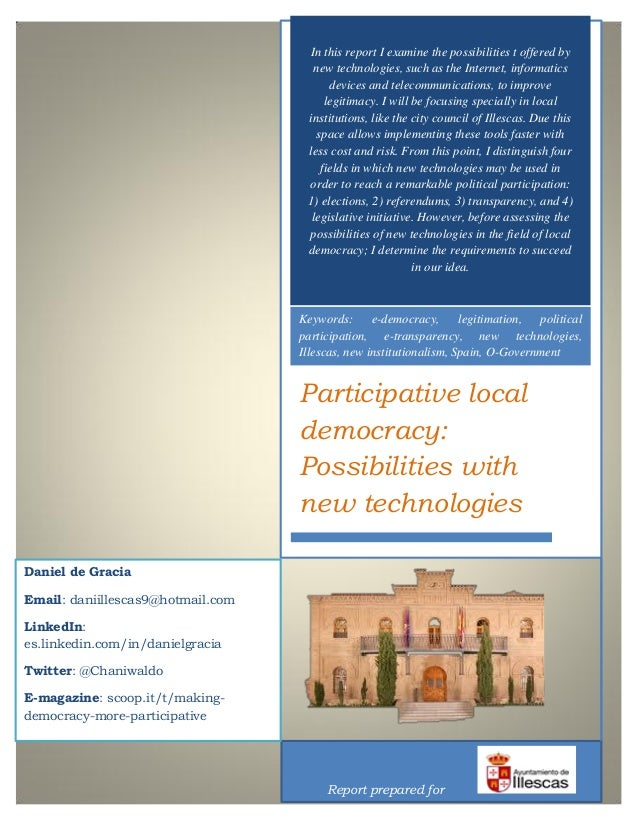 Participative local democracy: Possibilities with new technologies