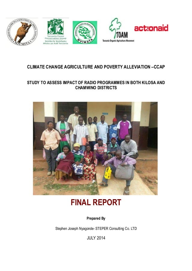 CLIMATE CHANGE AGRICULTURE AND POVERTY ALLEVIATION –CCAP STUDY TO ASSESS IMPACT OF RADIO PROGRAMMES IN BOTH KILOSA AND CHA...