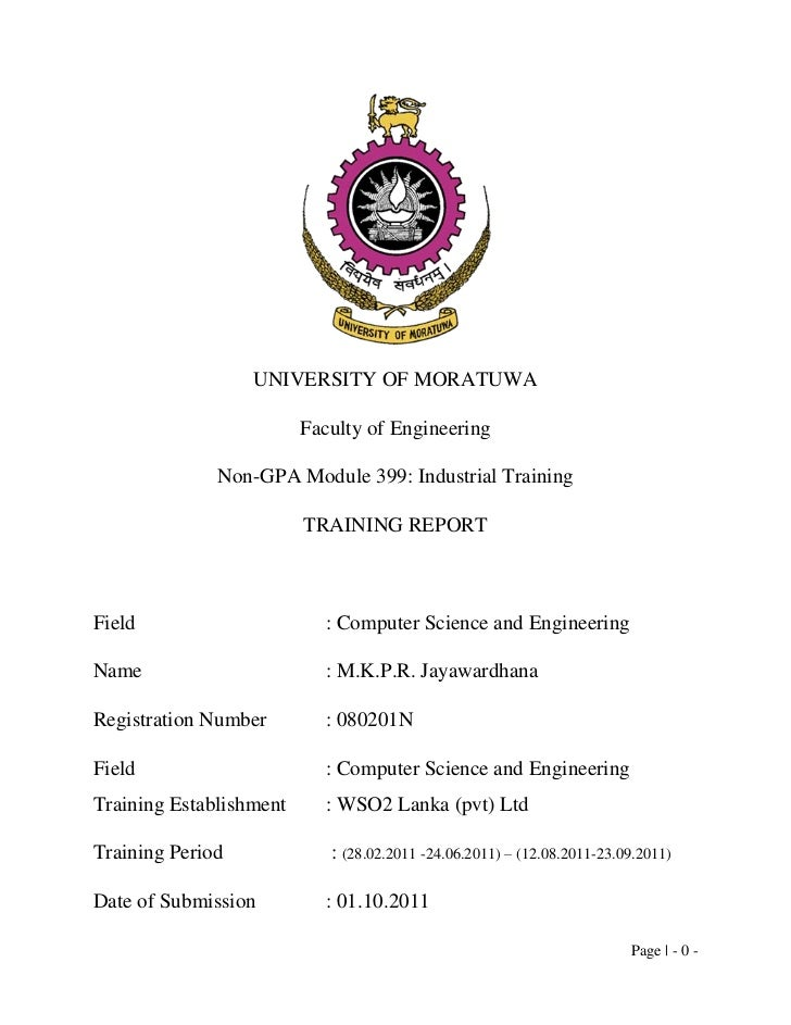 UNIVERSITY OF MORATUWA                         Faculty of Engineering              Non-GPA Module 399: Industrial Training...