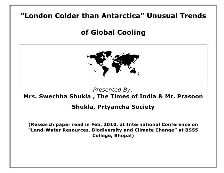 """London Colder than Antarctica"" Unusual Trends                       of Global Cooling                                   ..."