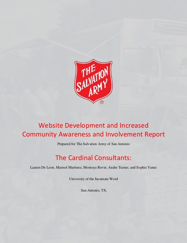 Website Development and Increased Community Awareness and Involvement Report Prepared for The Salvation Army of San Antoni...