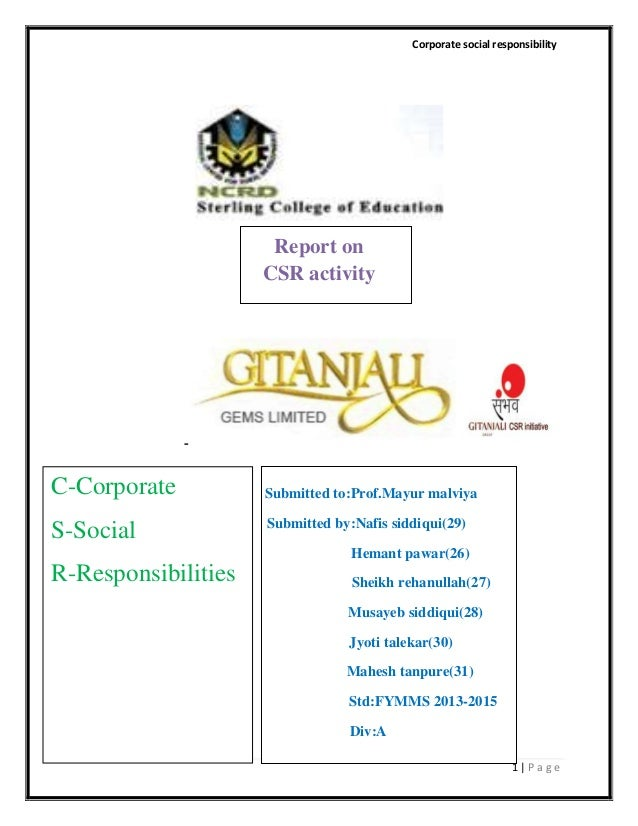 Corporate social responsibility  Report on CSR activity  C-Corporate S-Social  Submitted to:Prof.Mayur malviya Submitted b...