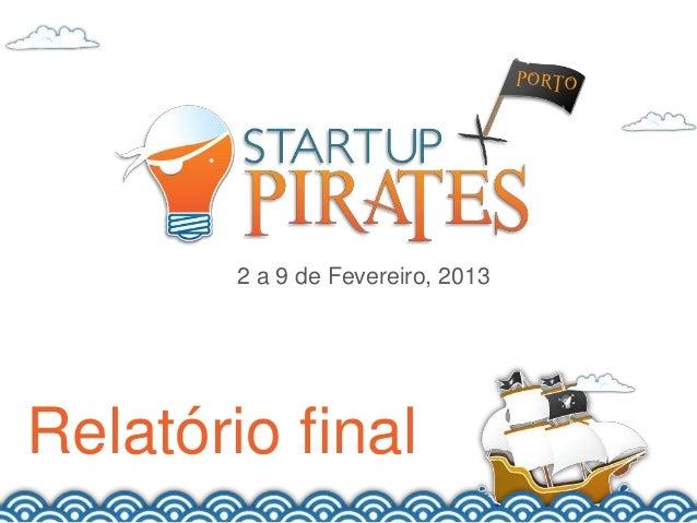 2 a 9 de Fevereiro, 2013Relatório final