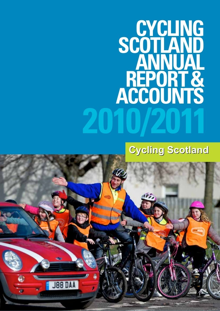 CYCLING  SCOTLAND    ANNUAL   REPORT &  ACCOUNTS2010/2011