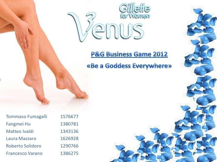 P&G Business Game 2012: Gillette Venus