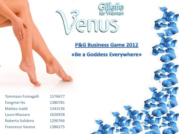 P&G Business Game 2012: Gillette Venus