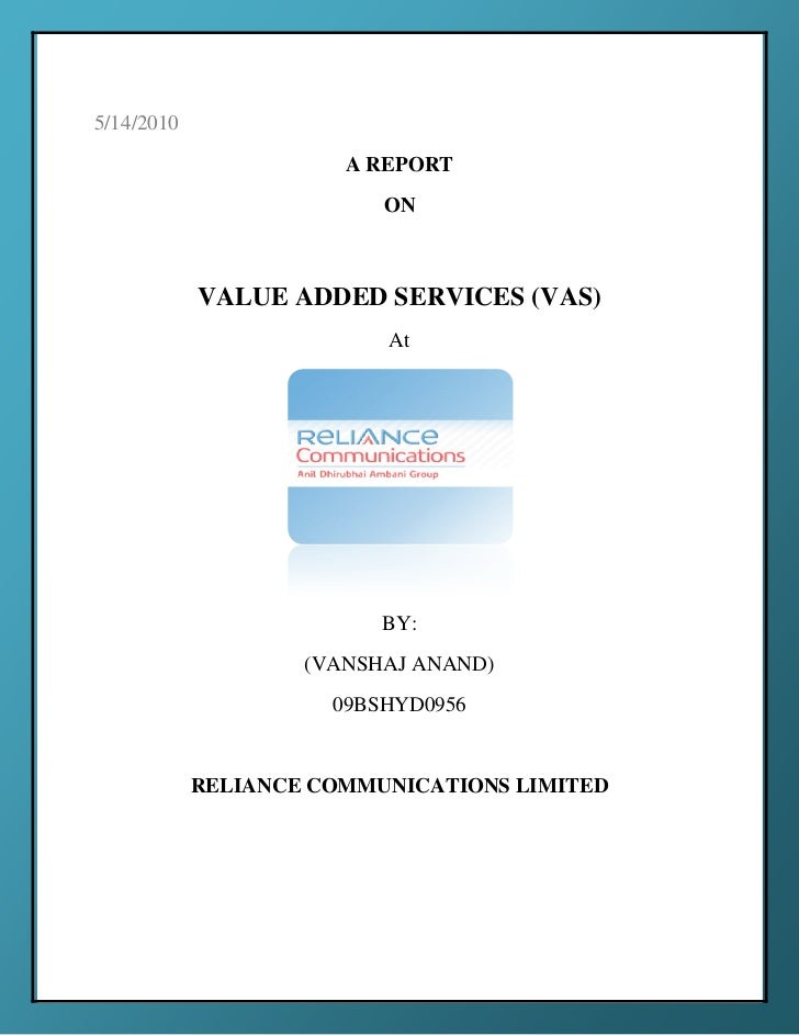 5/14/2010                       A REPORT                          ON            VALUE ADDED SERVICES (VAS)                ...