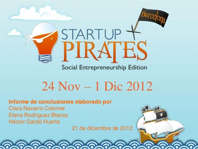 Final report StartUp Pirates Barcelona