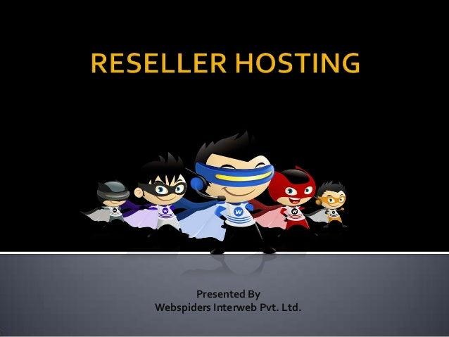 Presented By Webspiders Interweb Pvt. Ltd.