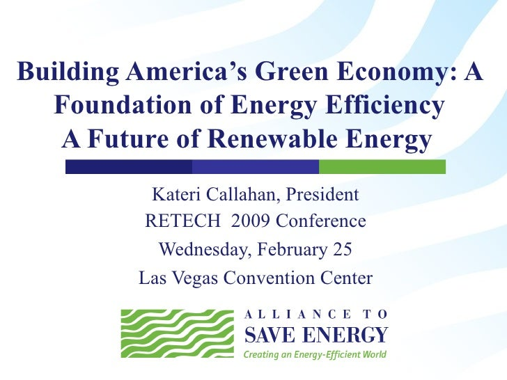 Building America's Green Economy: A Foundation of Energy Efficiency, A Future of Renewable Energy