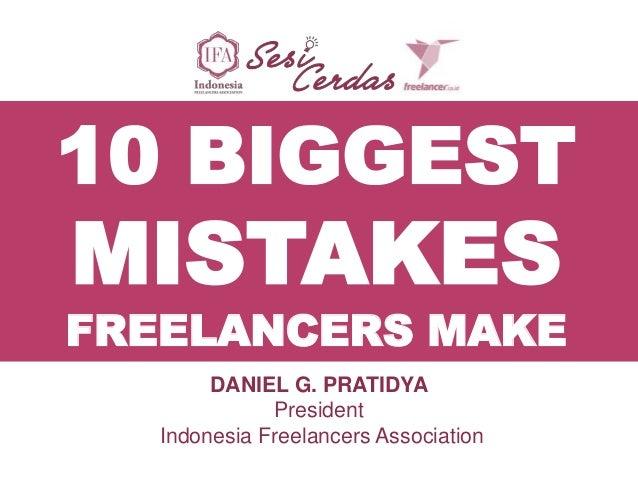 Final revised 10 biggest mistakes freelancers make_presentation material_july27,2013