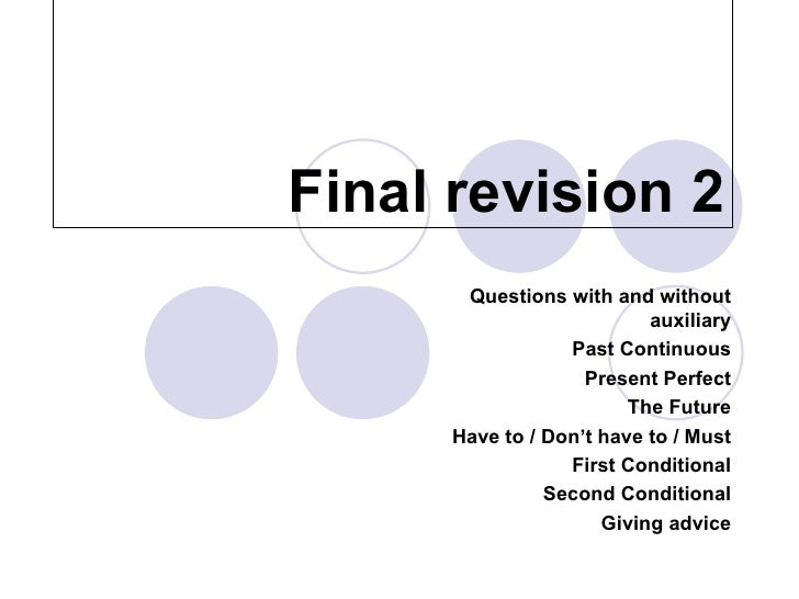 Final revision 2       Questions with and without                           auxiliary                  Past Continuous    ...