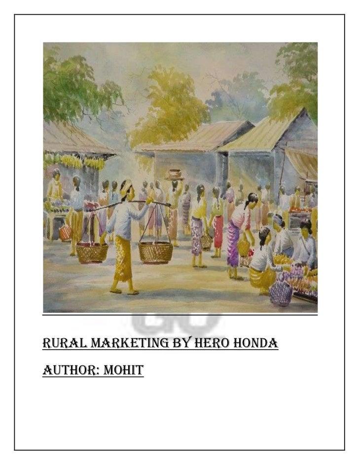 RURAL MARKETING BY HERO HONDAAuthor: Mohit
