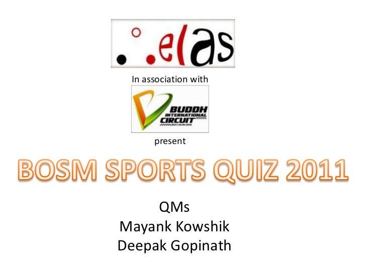 BOSM Sports Quiz 2011 Finals, BITS Pilani