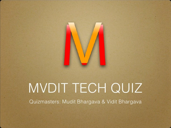 MVDIT TECH QUIZ 2012 Finals
