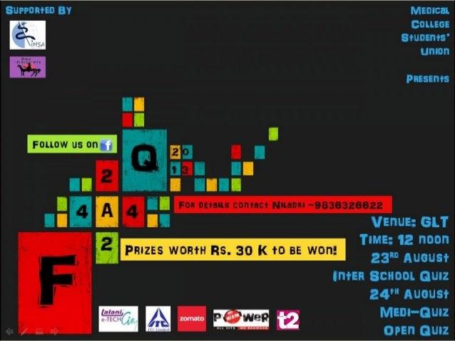 FAQ Open General Quiz at Medical College Kolkata Finals