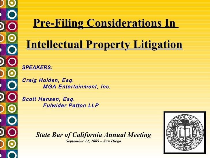 IP Litigation: Pre-Filing Considerations