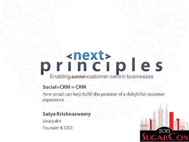 Enabling social customer-centric businesses