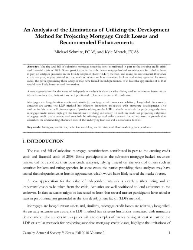 Casualty Actuarial Society E-Forum, Fall 2010-Volume 2 1 An Analysis of the Limitations of Utilizing the Development Metho...