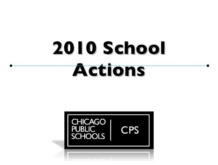 2010 School Actions