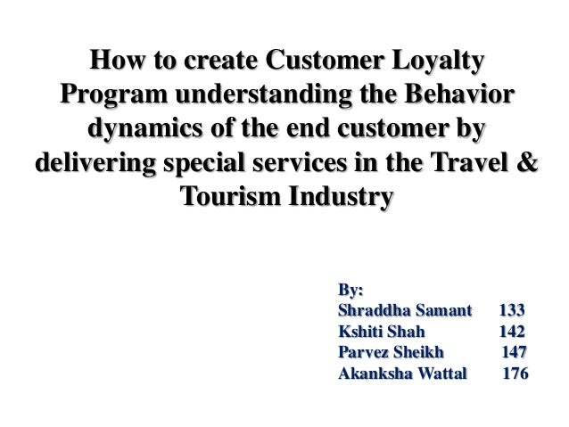 Creating customer loyalty in the travel and tourism industry