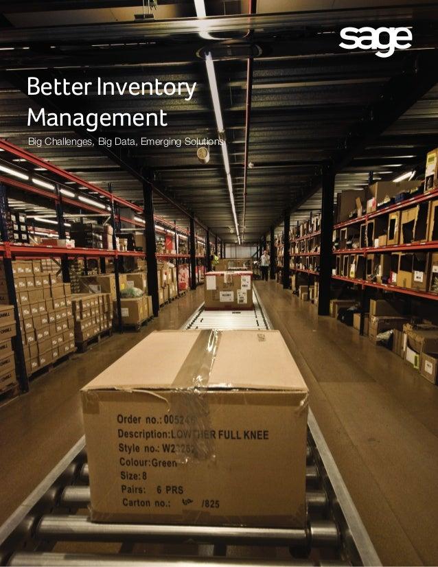 Better Inventory Management Big Challenges, Big Data, Emerging Solutions