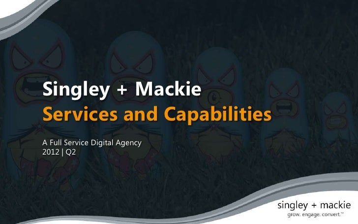 Singley + Mackie Services and Capabilities 2012 Q2