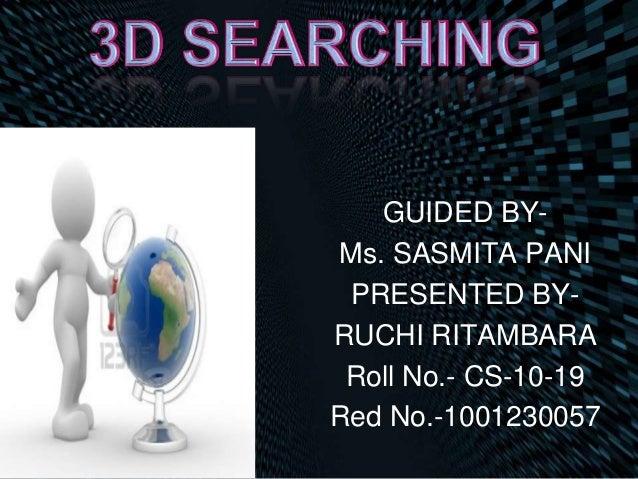 GUIDED BY- Ms. SASMITA PANI PRESENTED BY- RUCHI RITAMBARA Roll No.- CS-10-19 Red No.-1001230057