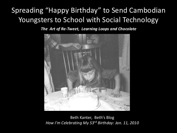 """Spreading """"Happy Birthday"""" to Send Cambodian Youngsters to School with Social Technology<br />The  Art of Re-Tweet,  Learn..."""