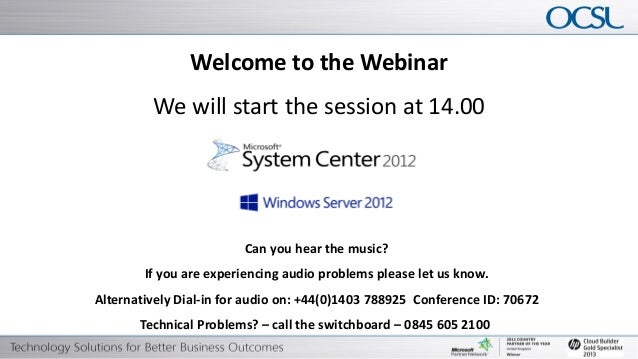 Welcome to the Webinar                                            We will start the session at 14.00                      ...