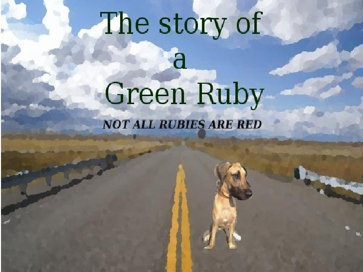 The story of a Green Ruby